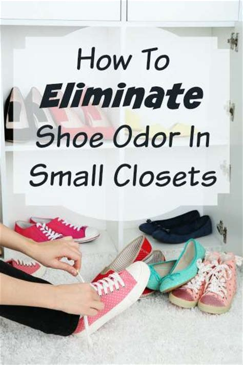 how to get odor out of shoes how to eliminate shoe odors in small closets