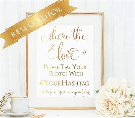 Wedding Hashtag Sign by Wedding Hashtag Sign The Real Gold Foil