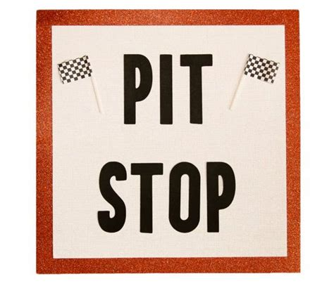 pit signs pit stop bathroom sign truck birthday racing