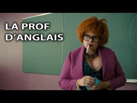 La Prof D Anglais Les Profs Le Film Youtube