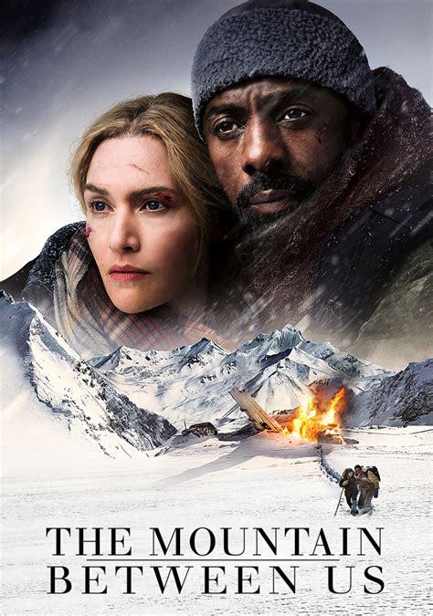 the mountain between us the mountain between us movie fanart fanart tv