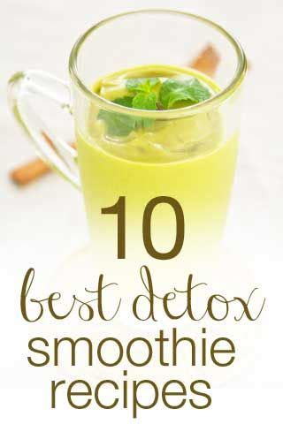 best healthy detox 10 recipes for weight loss smoothies healthy