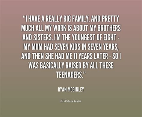 quotes family my big family quotes quotesgram