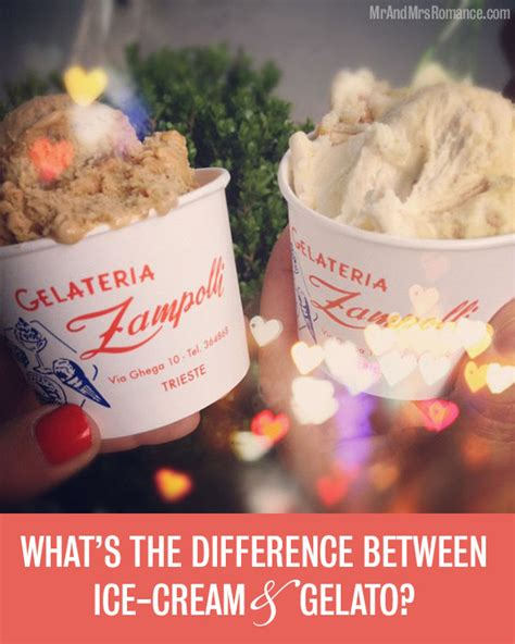 what s the difference between gelato and ice cream mr and mrs romancemr and mrs romance