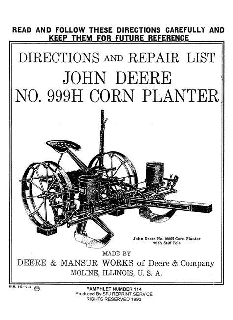 Manual Corn Planter by Deere No 999h Corn Planter Small Farmer S Journal