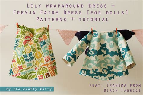 doll clothes pattern tutorial birchfabrics pdf pattern tutorial freyja fairy dress