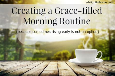 hello mornings how to build a grace filled giving morning routine books creating a grace filled morning routine a delightful home