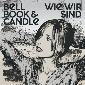 Bell Book And Candle Rescue Me Mp3 by Quot Wie Wir Sind Quot Bell Book Candle Laut De Album