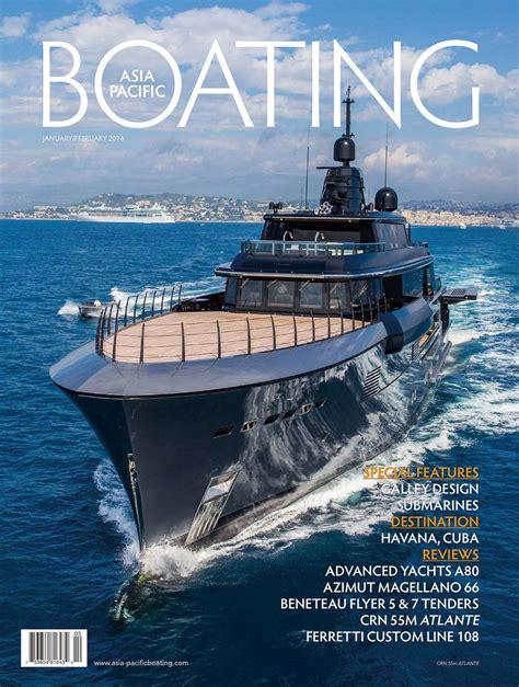 boating magazine asia pacific boating magazine january february 2016