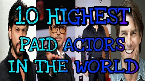 Top 10 Highest Paid Actors In The World World S Richest Actors 2017 2018 by Top 10 Highest Paid Actors In The World 2018 1 1 17 11 2 2018