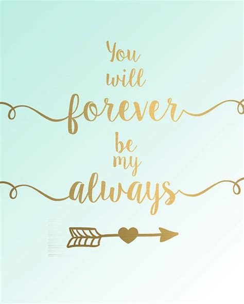 will you be my pictures you will forever be my always gold foil mint by