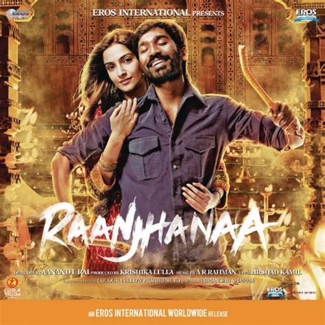 raanjhanaa review dhannush sonam kapoor