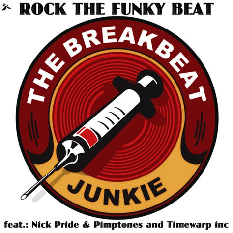 Spi Grooves To The Funky Beats by Timewarp Gt Release Gt The Breakbeat Junkie Rock The
