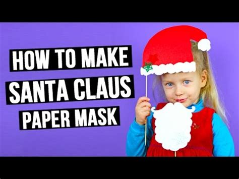 How To Make Santa Claus Out Of Paper - how to make santa claus paper mask