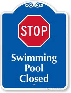 schwimmbad geschlossen swimming pool closed signs shipping