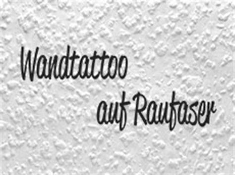 Tapete Auf Raufaser Kleben by Wandtattoo Auf Raufaser Anbringen