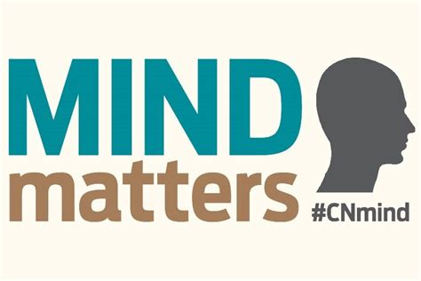 mind matters mind matters cn launches mental health caign news