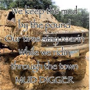 Colt Ford Mud Digger Mud Digger Colt Ford Country Quotes
