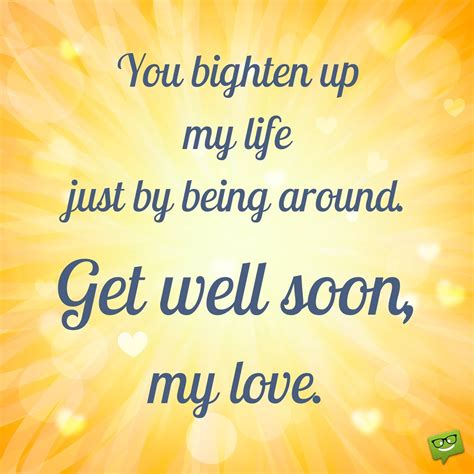Get Well Soon Quotes To by Get Well Soon My