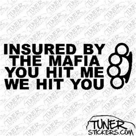 kaos mafia you hit me we hit you insured by the mafia you hit me we hit you