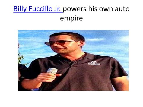 billy fuccillo jr powers   auto empire powerpoint  id