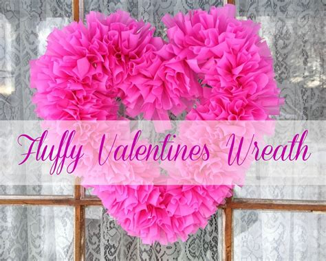 Inexpensive Bathroom Ideas by Easy And Inexpensive Quot Fluffy Valentines Day Wreath