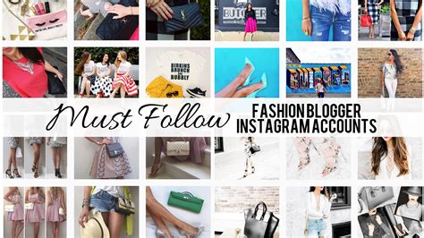 blogger on instagram must follow fashion blogger instagram accounts youtube