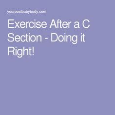 activity after c section 1000 ideas about c section exercise on pinterest post c