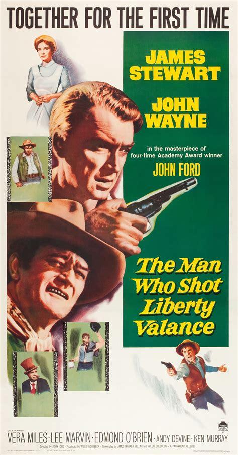 He Man Who Shot Liberty Valance Man Who Shot Liberty Valance The