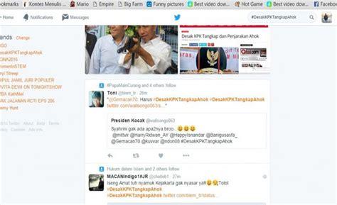 ahok twitter desak kpk tangkap ahok jadi trending topic twitter