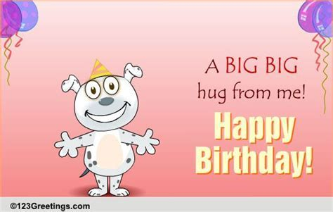 B'day Hug For Your Friend! Free For Best Friends eCards