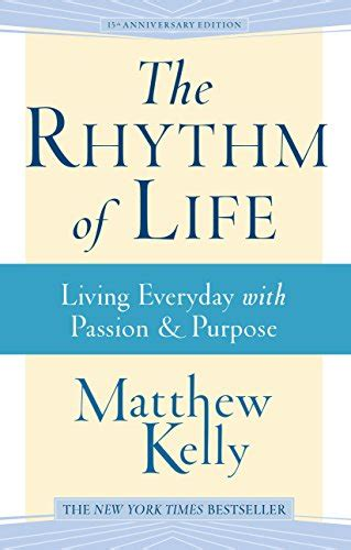 The Rhythm of Life: Living Every Day with Passion and ... Dynamic Catholic Dp