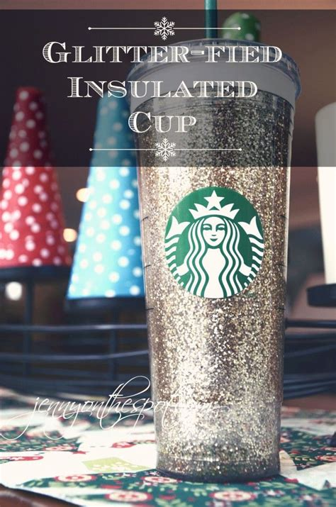 Starbucks Gliter Cold Cup how to make glitter filled starbucks cold cup insulated cups glitter and sprays