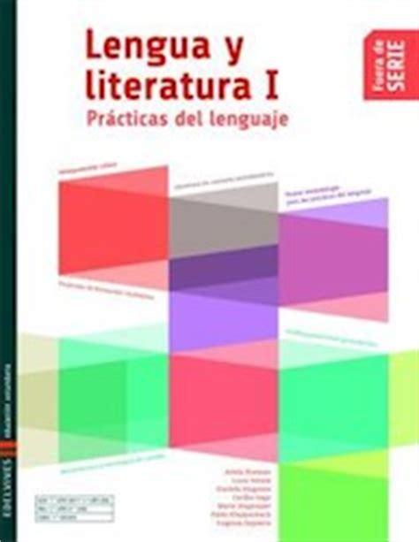 novedad 2011 lengua y lengua y literatura 1 edelvives practicas del lenguaje fuera de serie novedad 2015 por fuera