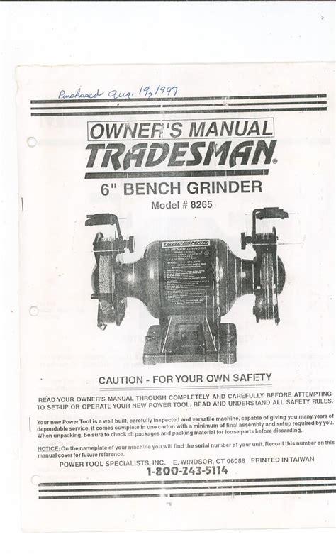 bench grinder manual tradesman 6 inch bench grinder owners manual model 8265 not pdf