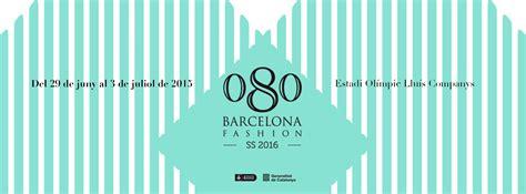 Calendario 080 Barcelona Fashion Calendario 080 Barcelona Fashion Verano 2015 Run The