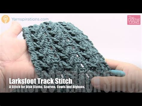 how to crochet tracks how to crochet larksfoot track stitch youtube