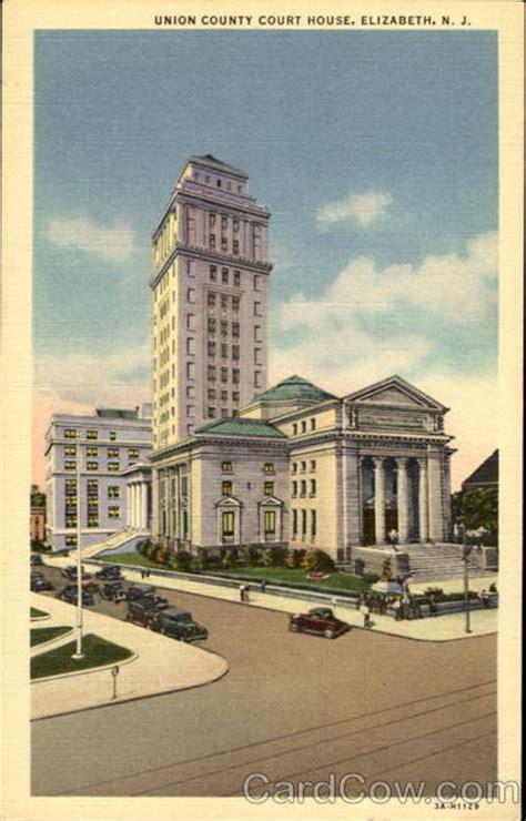 Post Office Elizabeth Nj by Union County Court House Elizabeth Nj