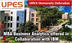 Upes College Mba by Upes Dehradun Mba Business Analytics Offered