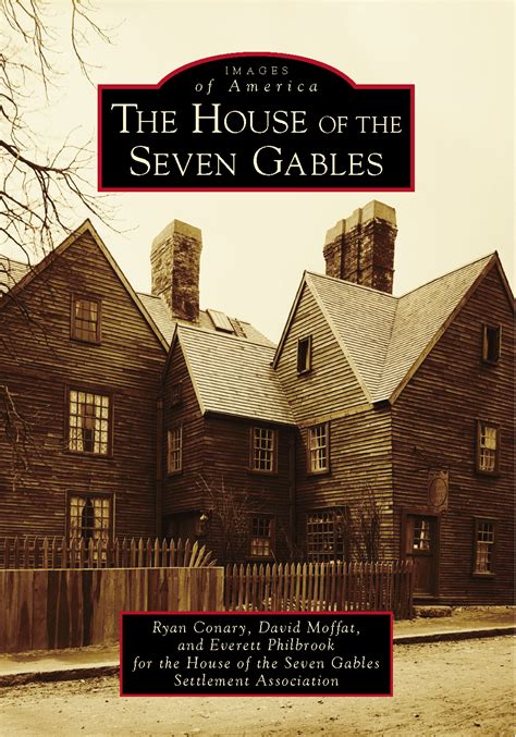 The House Of The Seven Gables Book by Book Launch Event Images Of America The House Of The
