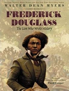 a picture book of frederick douglass frederick douglass the who wrote history by walter