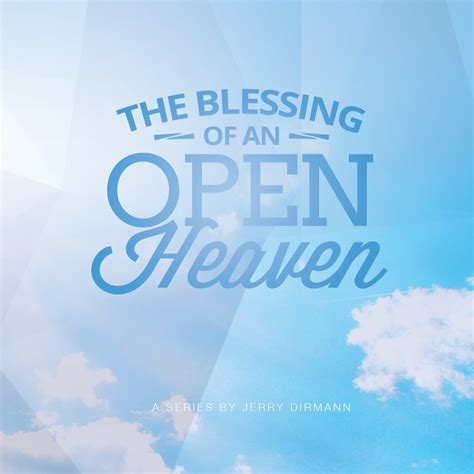 financial overflow 10 bible principles to unlock heaven s unending supply books the blessing of an open heaven cd s jerry dirmann