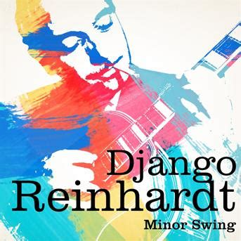 minor swing mp3 django reinhardt django reinhardt minor swing 233 coute