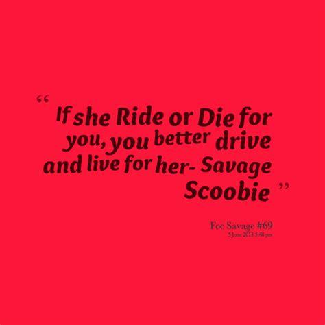 ride or die quotes ride or die relationship quotes quotesgram