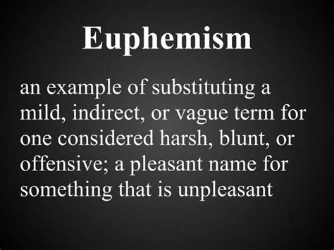 exle of euphemism the using of euphemism words for eavesdroppers deviates