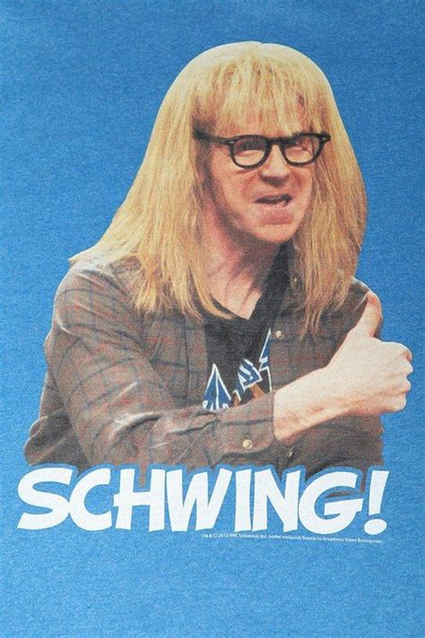 Shwing Meme - 17 best waynes world quotes on pinterest waynes world