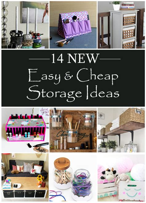 cheap organization ideas for small spaces 14 new easy cheap storage ideas