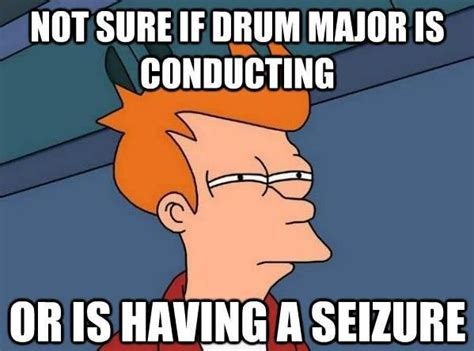 Dolores Drummer Had A Seizure Omg by Marching Band Memes And Pictures Drum Major Wattpad