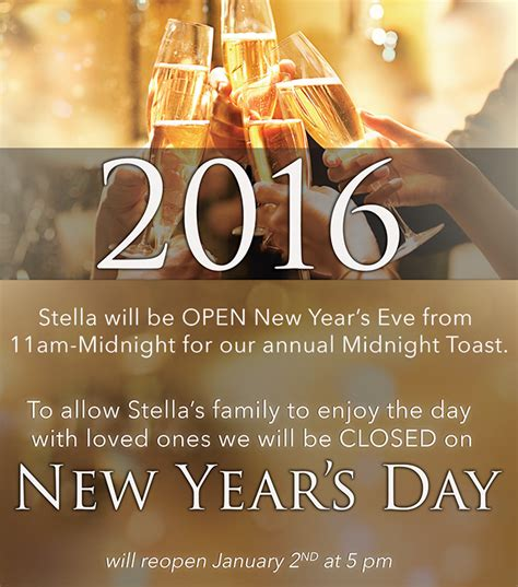 new year s day 2016 new year s day stella modern italian cuisine