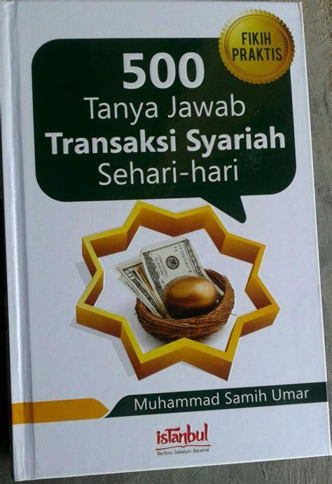 Buku Fikih Kontemporer Wanita Pernikahan 500 Jawab buku 500 jawab transaksi syariah sehari hari toko muslim title